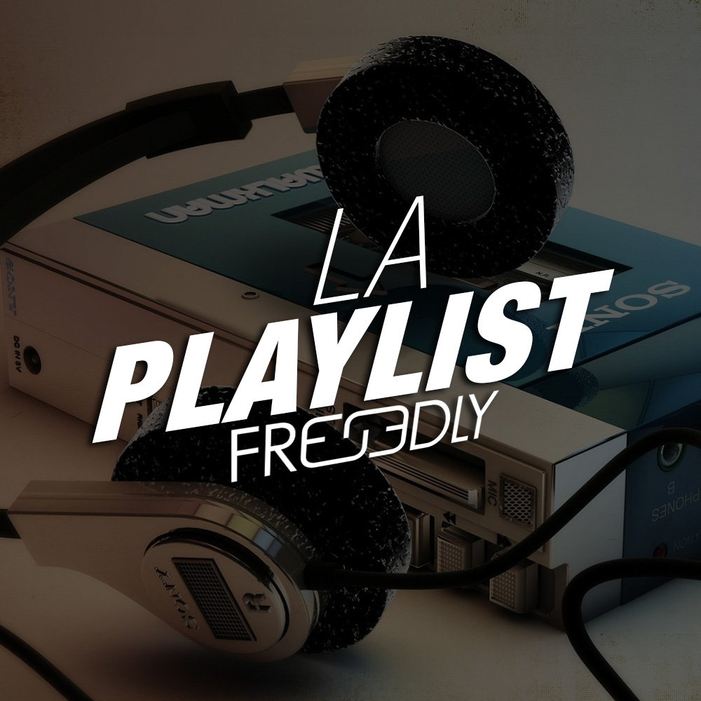 La playlist des membres de l'équipe FREEDLY, experts en communication digitale